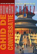 Ghid de conversatie roman-chinez - Ion Buzatu, Andreea Buzatu