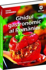 Ghidul gastronomic al Romaniei -