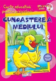 Gradinita vesela - Cunoasterea mediului 3-5 ani - Madalina Pistol