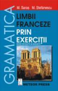 Gramatica limbii franceze prin exercitii - Marcel Saras, Mihai Stefanescu