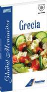Grecia - Ghidul meniurilor - Valentina Iordan