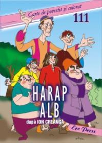 Harap Alb - Dupa Ion Creanga