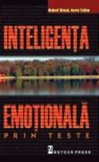 Inteligenta emotionala prin teste - Robert Wood, Harry Tolly