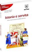 Istoria e servita - Mariangela Rinaldi, Mariangela Vicini