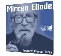 Jurnal 1945-1946 - Mircea Eliade