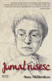 Jurnal rusesc -  Anna Politkovskaia