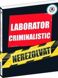 Laborator criminalistic -