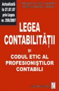 Legea contabilitatii si codul etic al profesionistilor contabili - Culegere de acte normative