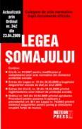 Legea somajului - Culegere de acte normative