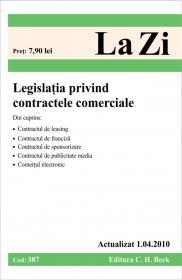 Legislatia privind contractele comerciale (actualizat la 1.04.2010). Cod 387 -