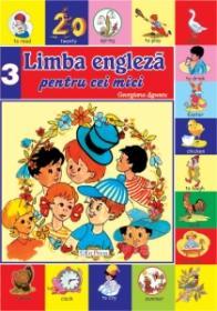 Limba engleza pentru cei mici nr.3 - Georgiana Lupescu