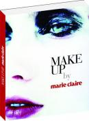 Make Up by Marie Claire - Ghid de machiaj - Josette Milgram