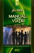 Manual pentru viata Un ghid pe care trebuia sa-l primiti la nastere -  Joe Vitale