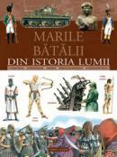 Marile batalii din istoria lumii - Giorgio Bergamino, Gianni Palitta