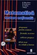 Matematica -testare nationala - I. Savulescu, Stefan Sabau, Mariana Andrusca, Ion Rosu