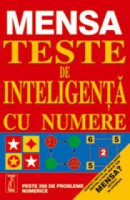 Mensa. Teste de inteligenta cu numere - Harold Gale