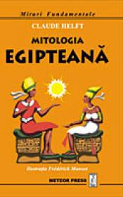 Mitologia egipteana - Claude Helft