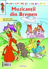 Muzicantii din Bremen - Dupa Fratii Grimm