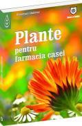 Plante pentru farmacia casei - Rosemary Gladstar