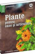 Plante pentru oase si articulatii - David Hoffman