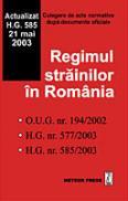 Regimul strainilor in Romania - Culegere de acte normative