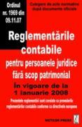 Reglementarile contabile pentru persoanele juridice fara scop patrimonial - Culegere de acte normative