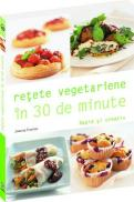Retete vegetariene in 30 de minute - Joanna Farrow