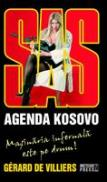 SAS. Agenda Kosovo -  Gerard de Villiers