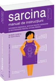 Sarcina - Manual de instructiuni - Sarah Jordan, David Ufberg