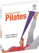 Secretele sistemului Pilates - Sally Searle, Cathy Meeus
