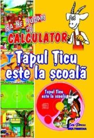 Tapul Ticu este la scoala -