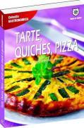 Tarte, quiches, pizza: 60 de retete simple si gustoase -