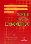 Teorie si practica econometrica - Vergil Voineagu, Emilia Titan, Radu Serban, Simona Ghita, Daniela Todose, Cristina Boboc, Daniel Pele