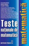 Teste nationale de matematica - Florica Banu, Costel Chites