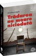 Tradarea nu moare niciodata - Christhard Lapple