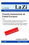 Tratatele fundamentele ale Uniunii Europene (actualizat la 1.04.2010). Cod 386 -