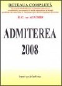 Admiterea 2008 - editia a V-a - actualizata la 1 iulie 2008 - ***