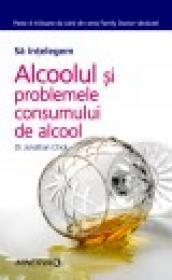 Alcoolul si problemele consumului de alcool - Jonathan Chick