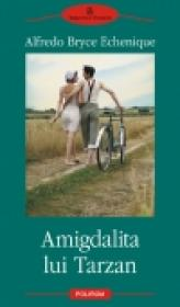 Amigdalita lui Tarzan - Alfredo Bryce Echenique