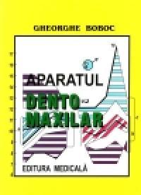 Aparatul dento-maxilar, formare si dezvoltare, editia a II-a - Gheorghe Boboc