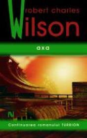 Axa - Robert Charles Wilson