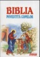 Biblia povestita copiilor - Prof. Dr. Dumitru Stanescu
