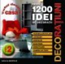 CD 1200 IDEI DE DECORATIUNI VOL.2 - ***