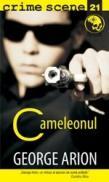 Cameleonul (crime scene 21) - George Arion
