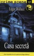 Casa secreta (crime scene 17) - Edgar Wallace