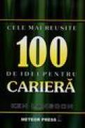 Cele mai reusite 100 de idei pentru cariera - Ken Langdon