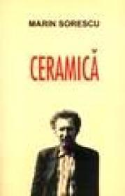 Ceramica - Marin Sorescu