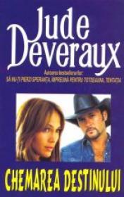 Chemarea destinului - Jude Deveraux