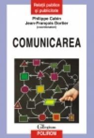 Comunicarea. Perspective actuale - Philippe Cabin, Jean-Francois Dortier