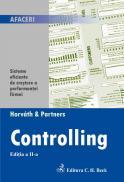 Controlling. Sisteme eficiente de crestere a performantei firmei. Editia 2 - Horvath & Partners